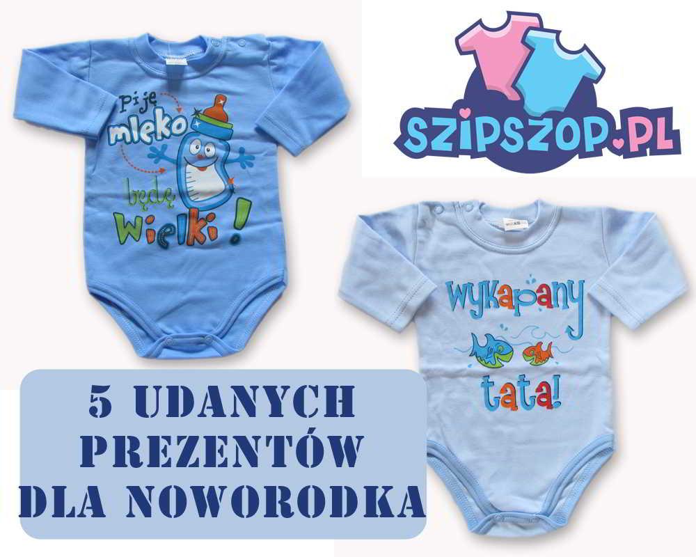 5 super prezentów dla noworodka